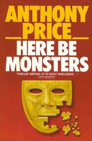 Here Be Monsters Anthony Price