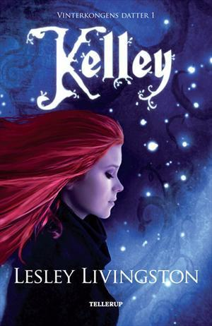Kelley (Vinterkongens Datter, #1)  by  Lesley Livingston