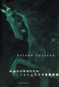 Murskattu tang-hevonen Helene Tursten
