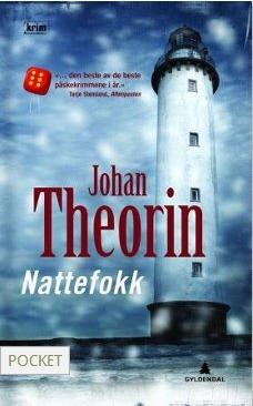 Nattefokk (Ölandskvartetten, #2) Johan Theorin
