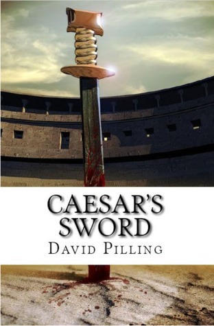 Caesars Sword David Pilling