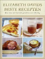 Elizabeth Davids beste recepten: meer dan 150 heerlijke, meditarrane gerechten voor elke dag Elizabeth David