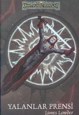 Yalanlar Prensi (Forgotten Realms: Avatar, #4)  by  James Lowder
