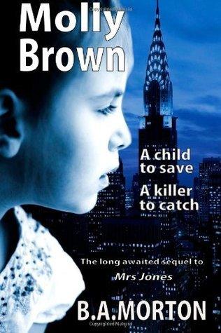 Molly Brown (Mrs Jones, #2)  by  B.A. Morton