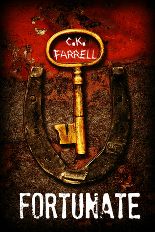 Fortunate (Chimera Trilogy, #2)  by  C.K. Farrell