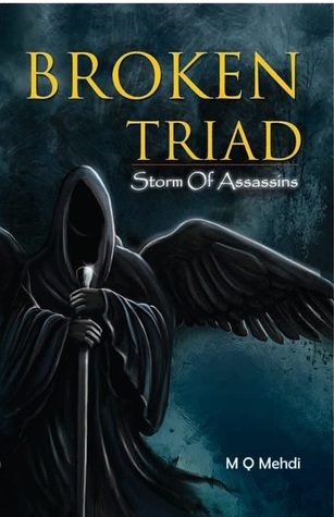 Broken Triad, Storm of Assassins (Book #1) M.Q.Mehdi
