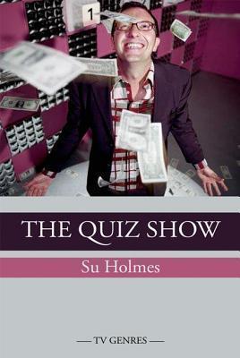 The Quiz Show  by  Su Holmes