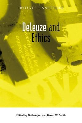 Deleuze and Ethics  by  Daniel W. Smith