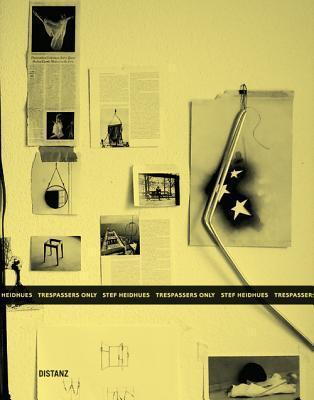 Stef Heidhues: Trespassers Only  by  Barbara J. Scheuermann