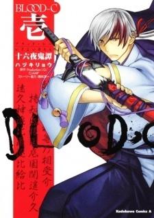 Blood-C: Izayoi Kitan, Vol. 01  by  CLAMP