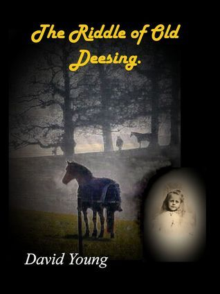 The Riddle of Old Deesing  by  David    Young