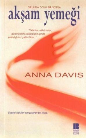 Akşam Yemeği Anna Davis