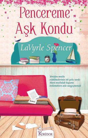 Pencereme Aşk Kondu  by  LaVyrle Spencer