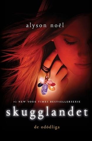 Skugglandet(The Immortals, #3)  by  Alyson Noel