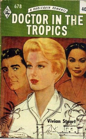 Doctor in the Tropices  by  Vivian Stuart