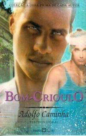 Bom-Crioulo  by  Adolfo Caminha