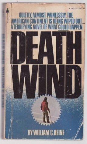 Death Wind  by  William C. Heine