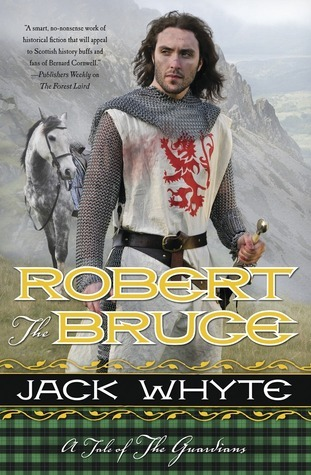 Robert the Bruce Jack Whyte