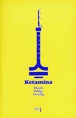 Ketamina  by  Eduardo Hidalgo Downing