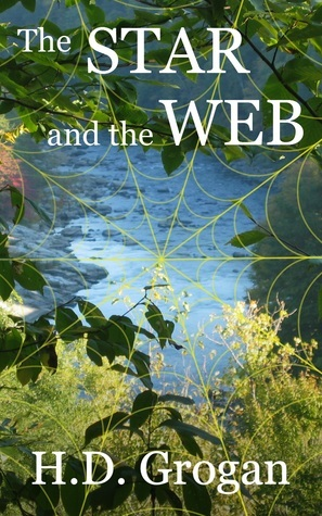 The Star and the Web (Web Series, #1) H.D.  Grogan