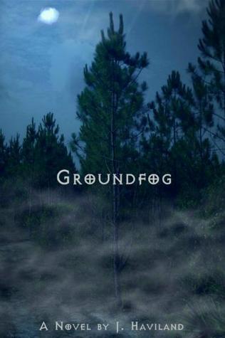 Groundfog Jaeme Haviland