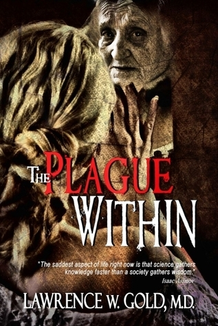 The Plague Within Lawrence W. Gold