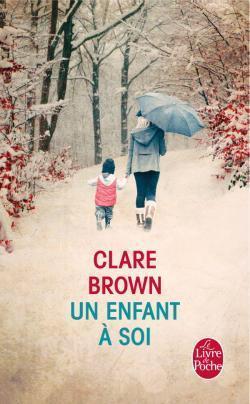 Un enfant à soi Clare Brown