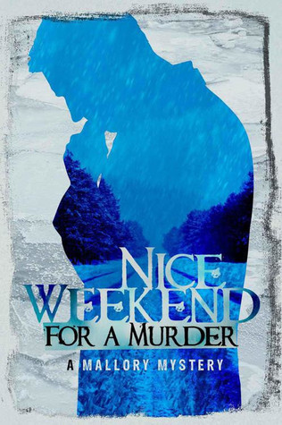 Nice Weekend For A Murder (Mallory #5)  by  Max Allan Collins