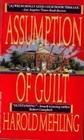 Assumption Of Guilt  by  Harold Mеhling