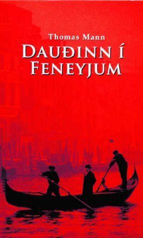 Dauðinn í Feneyjum  by  Thomas Mann