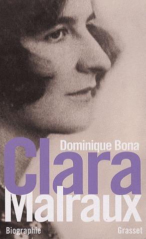 Clara Malraux Dominique Bona