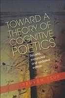 Toward a Theory of Cognitive Poetics Reuven Tsur