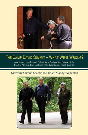 The Camp David Summit - What Went Wrong? Shimon Shamir