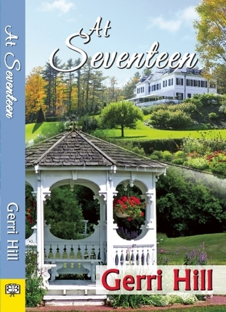 At Seventeen  by  Gerri Hill