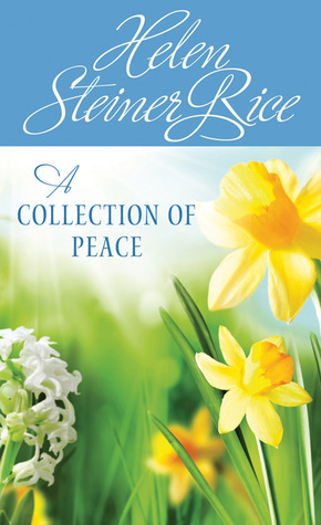 A Collection of Peace  by  Helen Steiner Rice