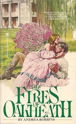 The Fires of Oakheath Andrea Robbins