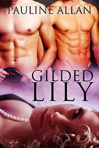 Gilded Lily (Hot Southern Nights, #1)  by  Pauline Allan
