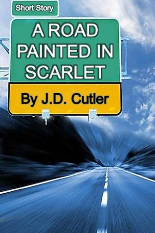 A Road Painted in Scarlet Michael Angel