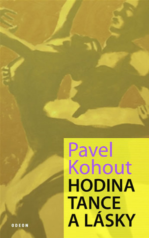 Hodina tance a lásky Pavel Kohout
