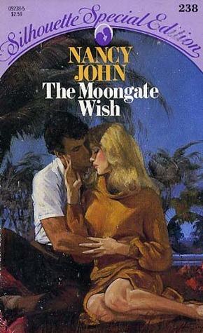 The Moongate Wish Nancy John