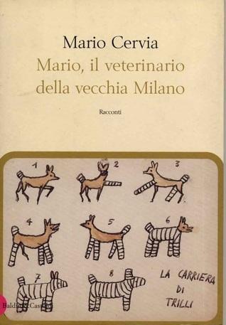 Mario, il veterinario della vecchia Milano Mario Cervia
