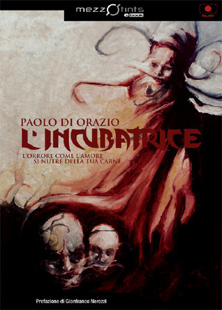 Lincubatrice  by  Paolo Di Orazio