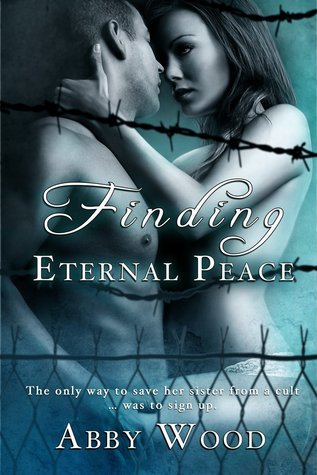 Finding Eternal Peace  by  Abby Wood