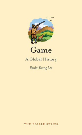 Game: A Global History  by  Paula Young Lee