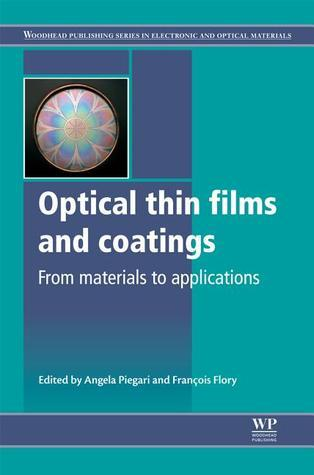 Optical thin films and coatings: From materials to applications Angela Piegari