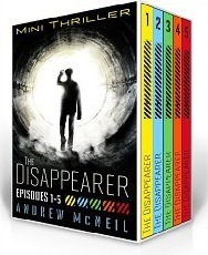 The Disappearer: Complete Series, Episodes 1 - 5  by  Andrew McNeil