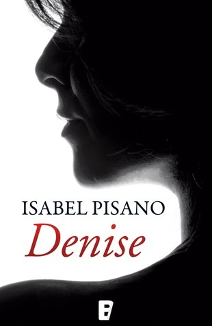 Denise  by  Isabel Pisano