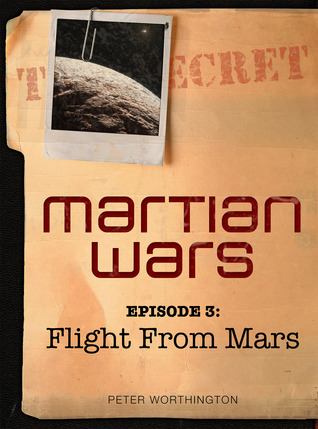 Flight From Mars (Martian Wars, #3)  by  Peter Worthington