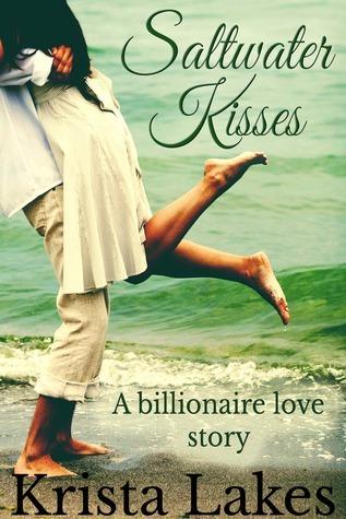 Saltwater Kisses (The Kisses Series, #1) Krista Lakes