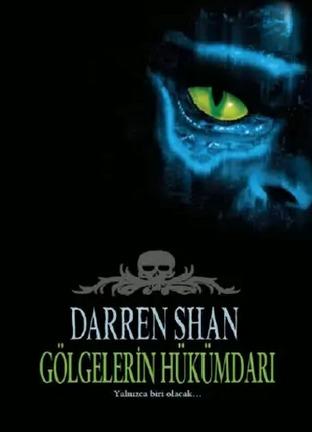 Gölgelerin Hükümdarı (Cirque Du Freak, #11)  by  Darren Shan